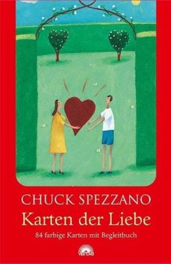 Karten der Liebe. Chuck Spezzano