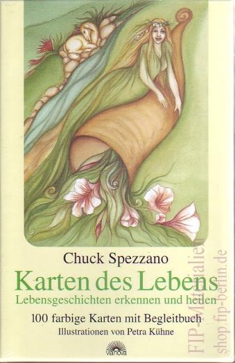 Karten des Lebens. Chuck Spezzano.