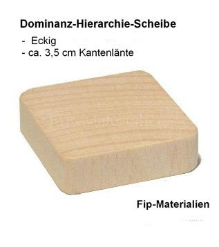 Dominanz-Hierarchie-Scheibe (eckig)