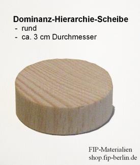 Dominanz-Hierarchie-Scheibe (rund)