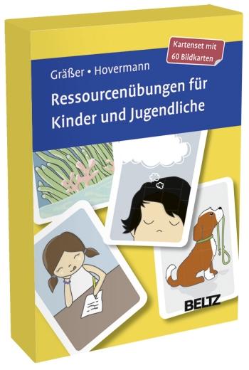 Kartenset: Ressourcenübungen für Kinder und Jugendliche. Melanie Gräßer / Eike Hovermann jun.