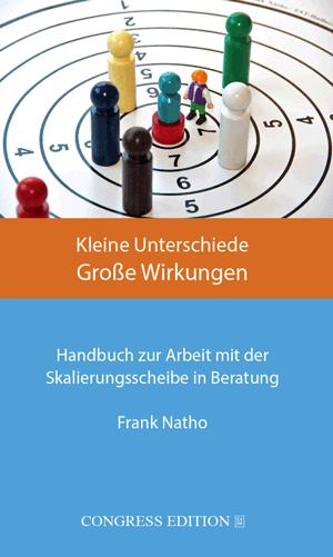 Buch: Kleine Unterschiede Große Wirkungen. Frank Natho